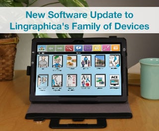 New Software Update to Lingraphica's Family of Devices