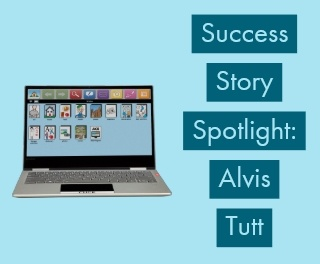 Success Story: Alvis Tutt Communicating Again with an AllTalk