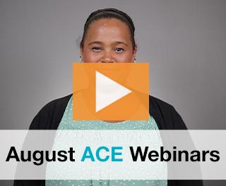 August 2017 ACE Webinars