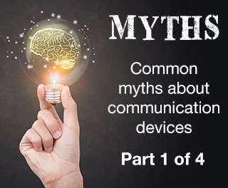 Video Series: Speech-Generating Device Myth - #1